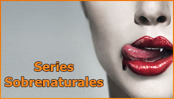 especial series sobrenaturales